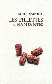 Cover of: Les fillettes chantantes