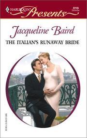 Italian's Runaway Bride (Harlequin Presents, No. 2219)