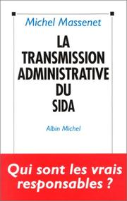 Cover of: La transmission administrative du sida