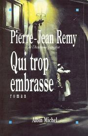 Cover of: Qui trop embrasse