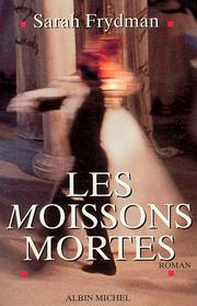 Cover of: Les moissons mortes