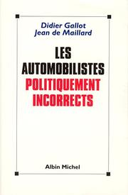 Cover of: Les automobilistes politiquement incorrects
