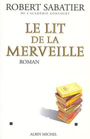 Cover of: Le lit de la merveille