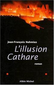 Cover of: L' illusion cathare