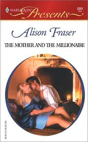 Cover of: The Mother and the Millionaire (Presents, 2251)
