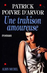 Cover of: Une trahison amoureuse