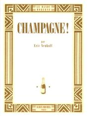 Cover of: Champagne!