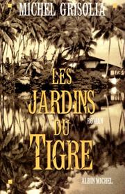 Cover of: Les jardins du tigre