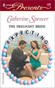 Cover of: The Pregnant Bride (Harlequin Presents Expecting #2269) | Catherine Spencer