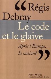 Cover of: Le code et le glaive