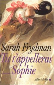 Cover of: Tu t'appelleras Sophie
