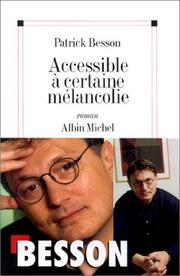 Cover of: Accessible à certaine mélancolie