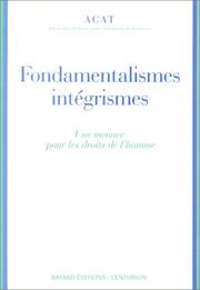 Cover of: Fondamentalismes, intégrismes