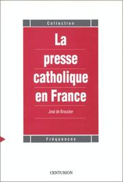 Cover of: La presse catholique en France