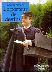 Cover of: Le porteur de destins