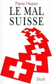 Cover of: Le mal suisse