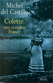 Cover of: Colette, une certaine France