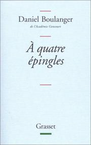Cover of: A quatre épingles: retouches