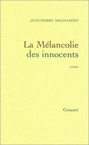 Cover of: La mélancolie des innocents