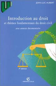 Cover of: Introduction au droit et thèmes fondamentaux du droit civil