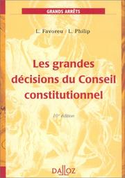 Les grandes décisions du Conseil constitutionnel by Louis Favoreu