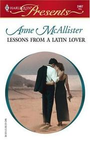 Cover of: Lessons from a Latin Lover (Harlequin Presents, No. 2467)(Pelican Cay) | Anne McAllister