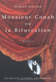 Cover of: Monsieur Couah, ou, La bifurcation