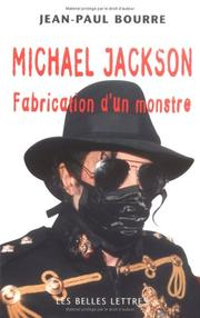 Cover of: Michael Jackson, fabrication d'un monstre