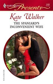 Cover of: The Spaniard's Inconvenient Wife (Harlequin Presents) by Kate Walker
