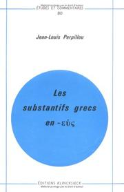 Cover of: Les substantifs grecs en [Greek letter epsilon nu sigma]