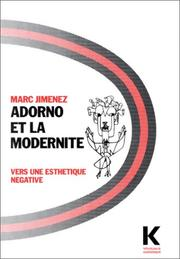 Cover of: Adorno et la modernité