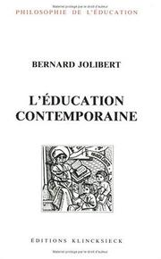 Cover of: L' éducation contemporaine