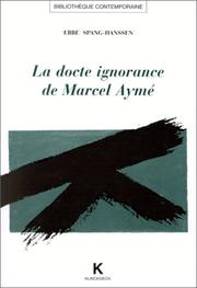 Cover of: La docte ignorance de Marcel Aymé