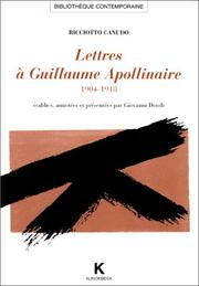 Cover of: Lettres à Guillaume Apollinaire, 1904-1918