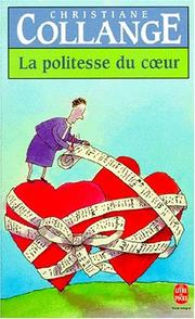 Cover of: La politesse du coeur