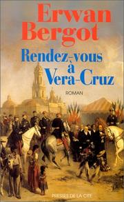 Cover of: Rendez-vous à Vera-Cruz
