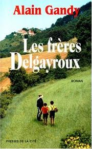 Cover of: Les frères Delgayroux