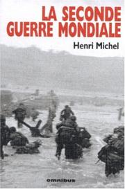 Cover of: La seconde guerre mondiale