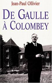 De Gaulle à Colombey by Jean Paul Ollivier