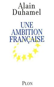 Cover of: Une ambition francaise