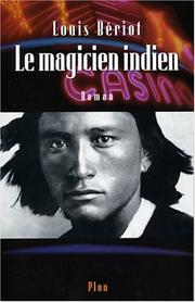 Cover of: Le magicien indien