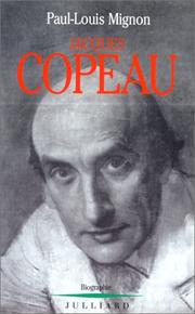 Cover of: Jacques Copeau, ou, Le mythe du Vieux-Colombier: biographie