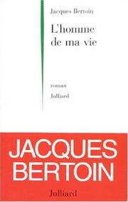 Cover of: L' homme de ma vie