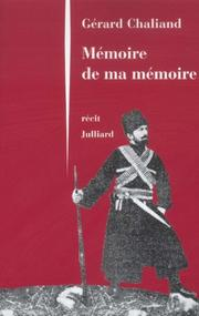 Cover of: Mémoire de ma mémoire: récit
