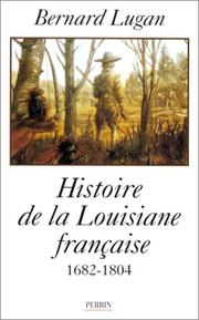 Cover of: La Louisiane française, 1682-1804
