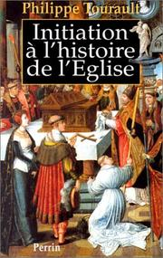 Cover of: Initiation à l'histoire de l'Eglise
