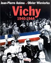 Cover of: Vichy, 1940-1944