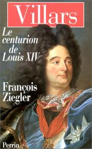 Cover of: Villars, le centurion de Louis XIV