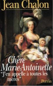 Cover of: Chère Marie-Antoinette