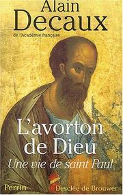Cover of: L'Avorton ou la vie de Saint Paul